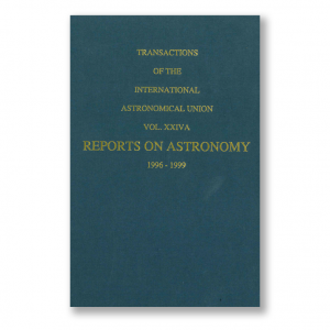 Vol. XXIVA – Transactions of the IAU – Reports on Astronomy 1996-1999