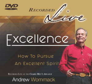 Excellence - How to Pursue An Excellent Spirit
