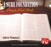 Sure Foundation: Integrity of God's Word