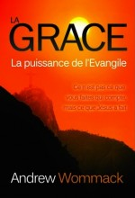 Grace, The Power of the Gospel (French)