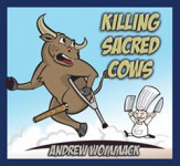 Killing Sacred Cows