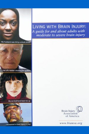 Living with Brain Injury: A Guide for Adults with Moderate to Severe Brain Injury
