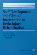 Staff Development and Clinical Intervention in Brain Injury Rehabilitation