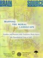 Brain Injury Source - Mapping the Moral Landscape