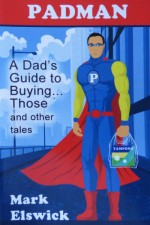 Padman: A Dad's Guide to Buying...Those
