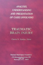 Analysis, Understanding and Presentation of Cases Involving Brain Injury