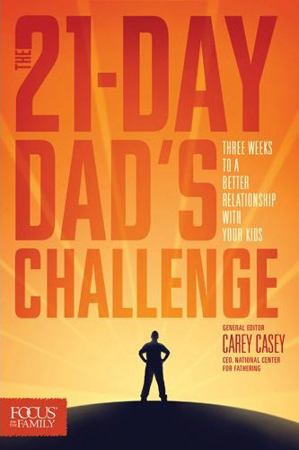 The 21-Day Dad's Challenge - Carey Casey, General Editor