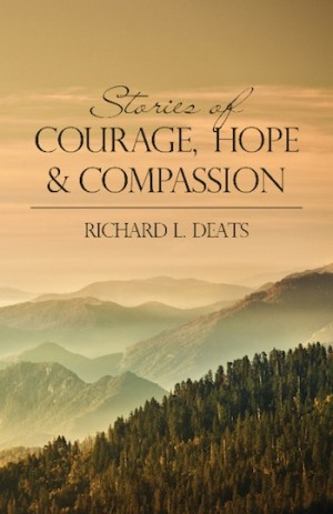 Stories of Courage, Hope & Compassion