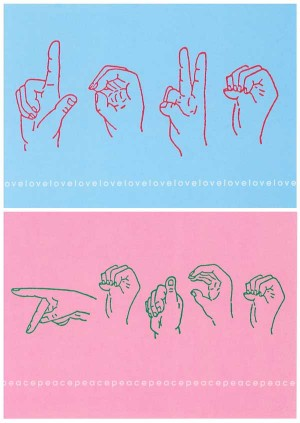 Peace and Love, in Sign Language