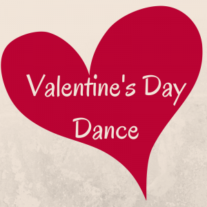 Valentine's Day Dance - February 14, 2017