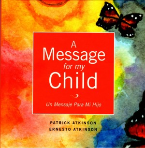 A Message for My Child (English Version)