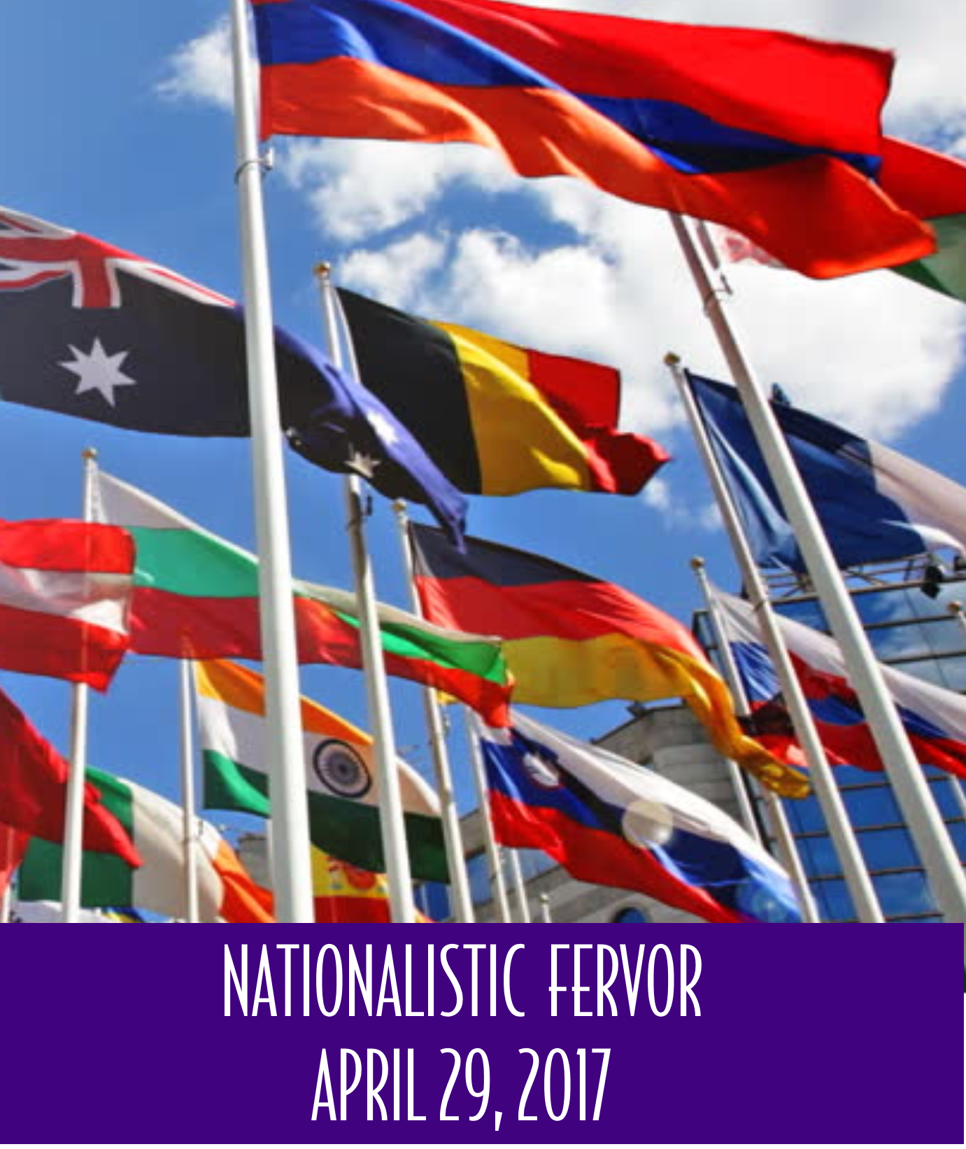 Nationalistic Fervor