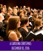 A Carolina Christmas: Featuring the Greenville Chorale, Bingham Vick, conductor </br> December 10, 2016, 3:00 PM