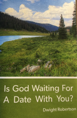 Is God Waiting for a Date Booklet