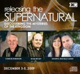 Releasing the Supernatural II - Discovering the Mysteries of the Kingdom