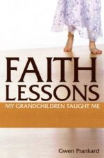 Faith Lessons My Grandchildren Taught Me