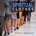 DeRelle Morrison - Spiritual Clothes - MP3