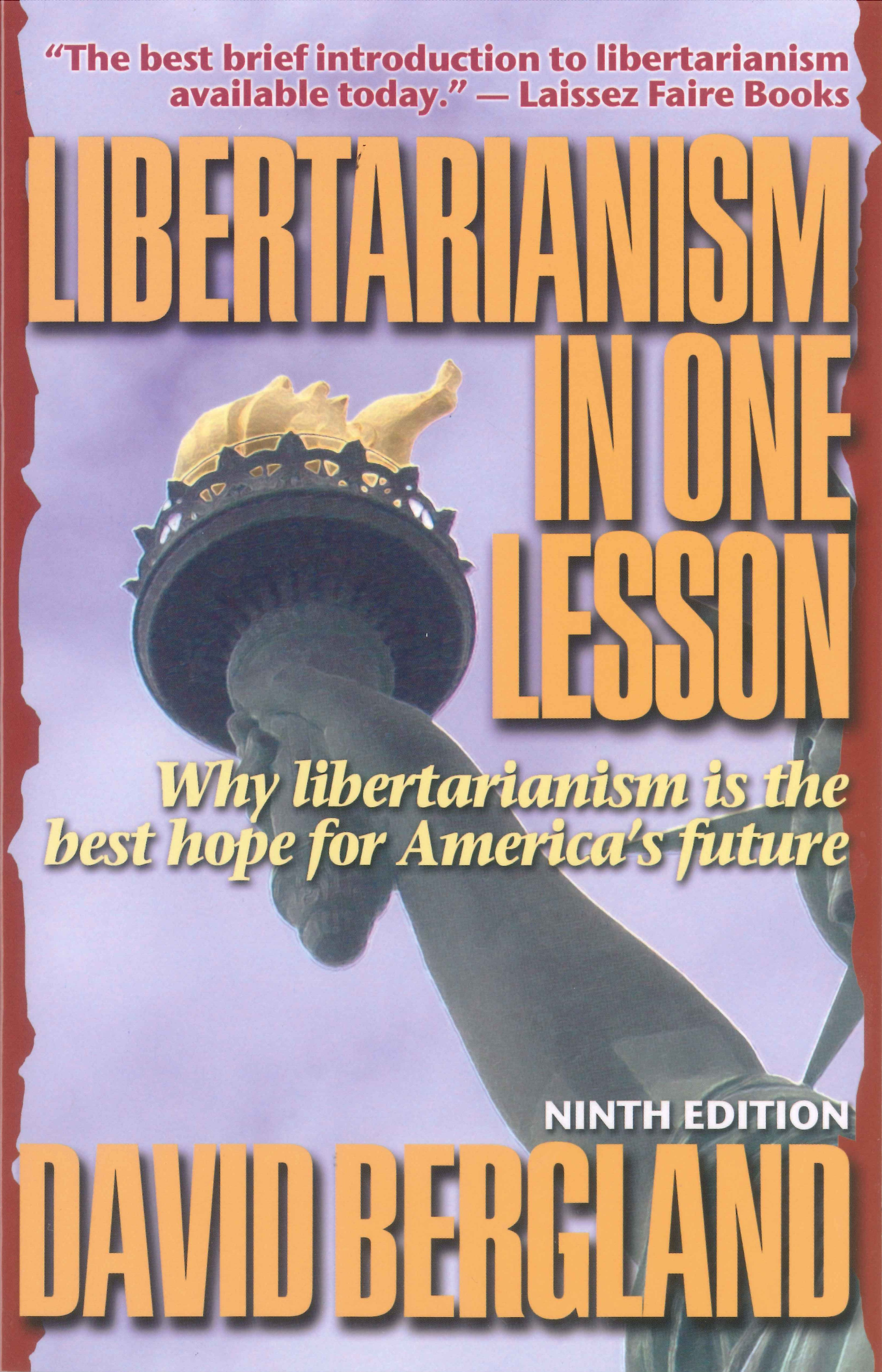 Libertarianism In One Lesson