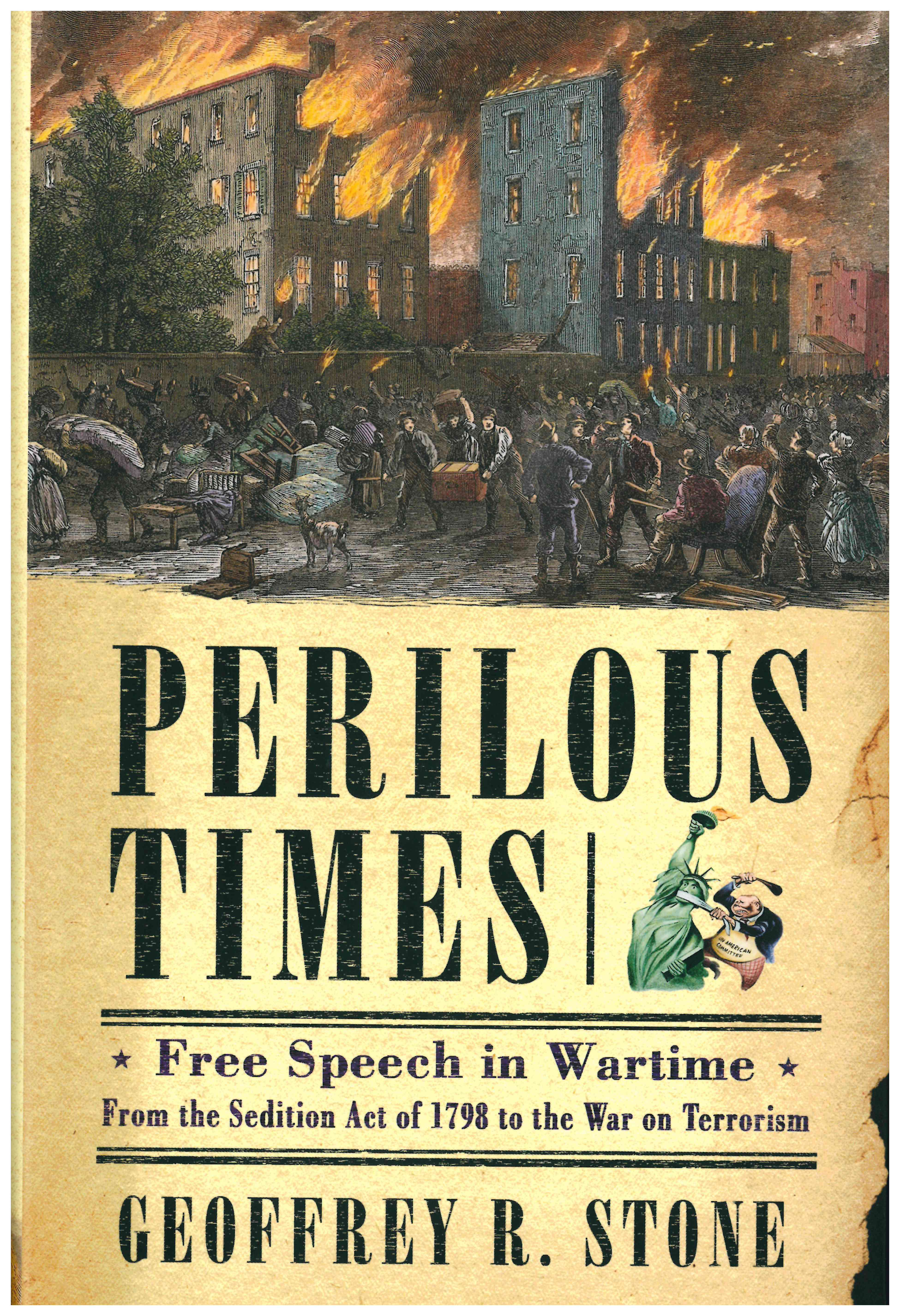 Perilous Times: Free Speech in Wartime