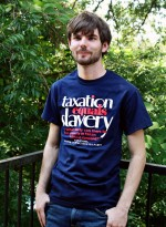 Taxation = Slavery T-shirt